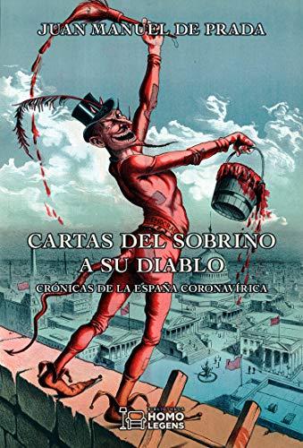 Cartas del sobrino a su diablo: Crónicas de la España coronavírica