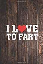 I heart Love To Fart - Funny Humor Passing Gas Journal