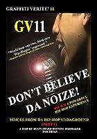 Graffiti Verite 11: Don't Believe Da Noize: Voices [DVD] [Import]