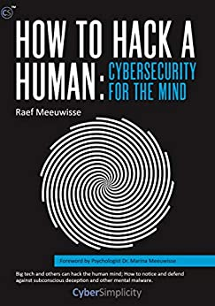 [Raef Meeuwisse, Marina Meeuwisse]のHow to Hack a Human: Cybersecurity for the Mind (English Edition)