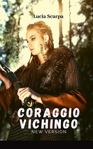 Coraggio vichingo: new version (Viking trait Vol. 2)