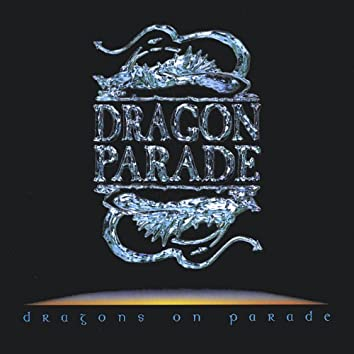 Dragons On Parade