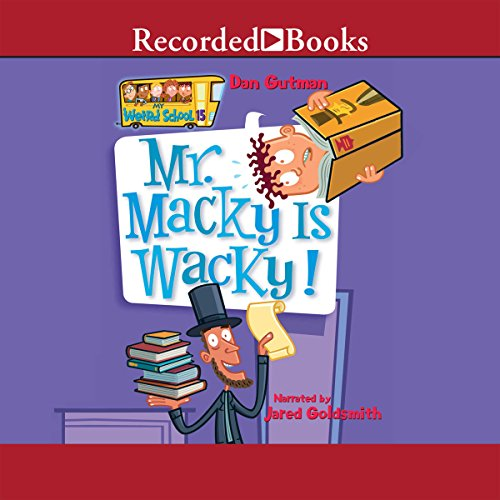 Mr. Macky Is Wacky! audiobook cover art