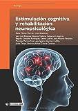 Estimulación cognitiva y rehabilitación neuropsicológica: 145 (Manuales)
