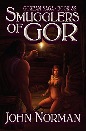 Smugglers of Gor (Gorean Saga Book 32) by [John Norman]