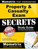 Property & Casualty Exam Secrets Study Guide: P-C Test Review for the Property & Casualty Insurance Exam...