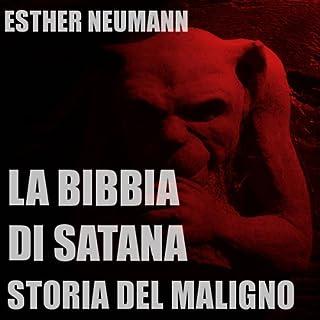 La Bibbia Di Satana: Storia Del Maligno copertina