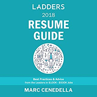Ladders 2018 Resume Guide audiobook cover art