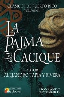 La Palma del Cacique: 2