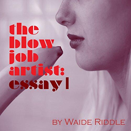 The Blow Job Artist audiobook cover art