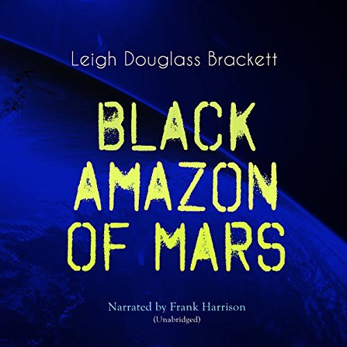 Black Amazon of Mars audiobook cover art