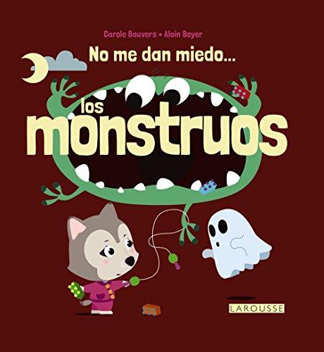 No me dan miedo... los monstruos