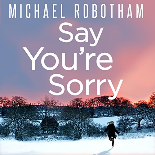 Say You're Sorry                   De :                                                                                                                                 Michael Robotham                               Lu par :                                                                                                                                 Sean Barrett                      Durée : 12 h et 4 min     Pas de notations     Global 0,0