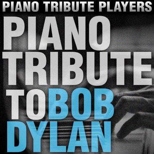Piano Tribute to Bob Dylan