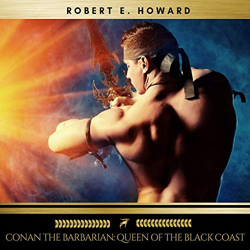Conan the Barbarian - Queen of the Black Coast audiobook cover art