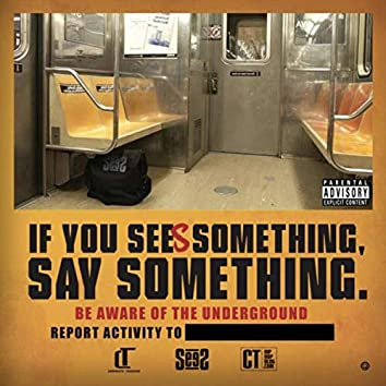 If You Sees Something Say Something