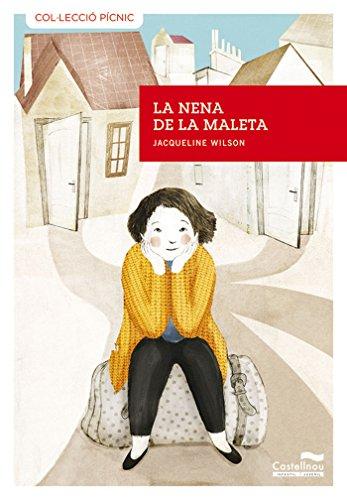 Nena De La Maleta, La: 16 (Col·lecció Pícnic)
