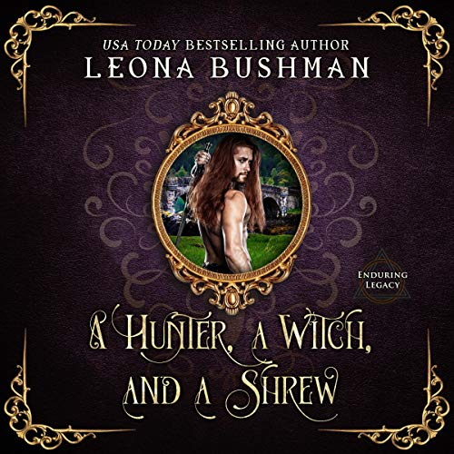 A Hunter, a Witch, and a Shrew cover art