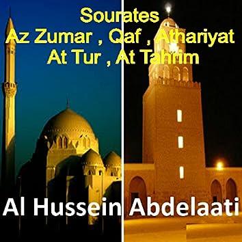 Sourates Az Zumar, Qaf, Athariyat, At Tur, At Tahrim (Quran)