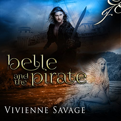 Belle and the Pirate: An Adult Fairytale Romance audiobook cover art