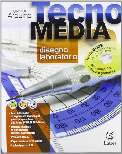 Tecnomedia. Disegno, laboratorio-Settori produttivi-Tavole online-INVALSI online-Patentino online-Competenze. Per la Scuola media. Con DVD. Con espansione online