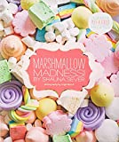 BUY IT! - Marshmallow Madness!: Dozens of Puffalicious Recipes