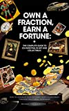 Own a Fraction, Earn a Fortune: ...