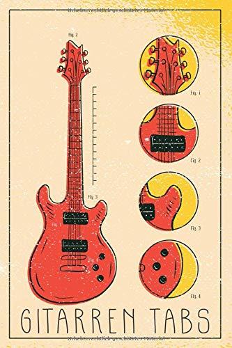 Gitarren Tabs: Gitarre Tabulator Block I Nummeriertes Notizbuch mit Inhaltsverzeichnis I Notenheft als Geschenk für Gitarrenspieler und solche die es ... mit E Tab Grifftabelle I DIN A5; 120 Seiten