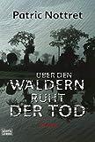 Über den Wäldern ruht der Tod: Thriller (Allgemeine Reihe. Bastei Lübbe Taschenbücher)