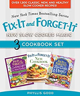 Fix-It and Forget-It New Slow Cooker Magic Box Set: Over 1,300 Classic, New, and Healthy Slow Cooker Recipes by [Phyllis Good]