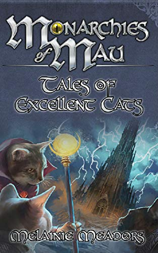 Monarchies of Mau: Tales of Excellent Cats (English Edition)