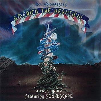 America The Beautiful: A Rock Opera