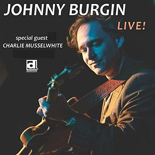 Johnny Burgin feat. Charlie Musselwhite
