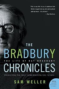 The Bradbury Chronicles: The Life of Ray Bradbury (P.S.)  cover image