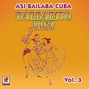 Así Baila Cuba, Vol. 3