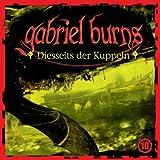 Gabriel Burns – Folge 10 – Diesseits der Kuppeln