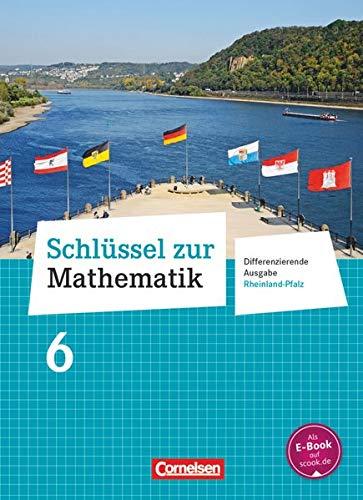 Schlüssel zur Mathematik - Differenzierende Ausgabe Rheinland-Pfalz - 6. Schuljahr: Schülerbuch