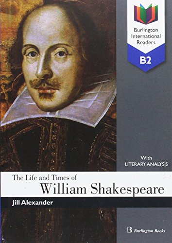 The Life and Times of William Shakespeare (B2)