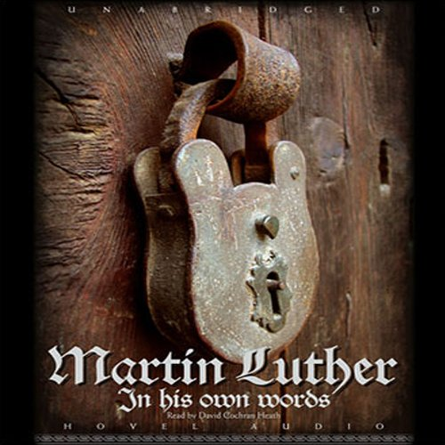 Martin Luther     In His Own Words              Di:                                                                                                                                 Martin Luther                               Letto da:                                                                                                                                 David Cochran Heath                      Durata:  2 ore e 26 min     Non sono ancora presenti recensioni clienti     Totali 0,0