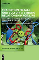 Transition Metals and Sulfur – a Strong Relationship for Life (Issn)