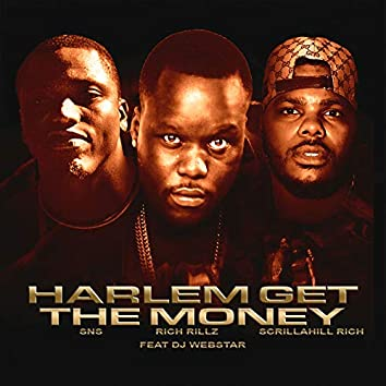 Harlem Get the Money
