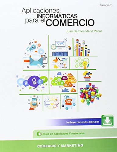 Aplicaciones Informáticas Para El Comercio. CFGM de Juan de D (5 jun 2014) Tapa blanda