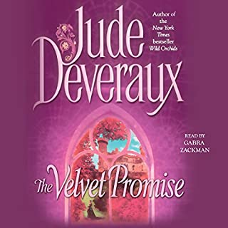 Velvet Promise                   By:                                                                                                                                 Jude Deveraux                               Narrated by:                                                                                                                                 Gabra Zackman                      Length: 11 hrs and 37 mins     364 ratings     Overall 4.4