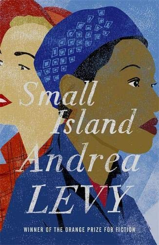 Small Island: Winner of the 'best of the best' Orange Prize [Lingua inglese]: Andrea Levy