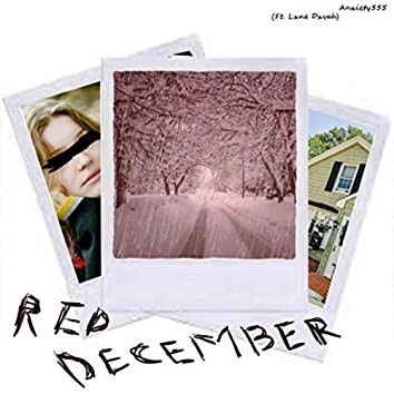 Red December (feat. Lxne Dxvah)