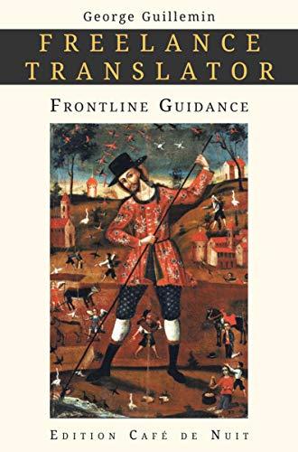 Freelance Translator: Frontline Guidance