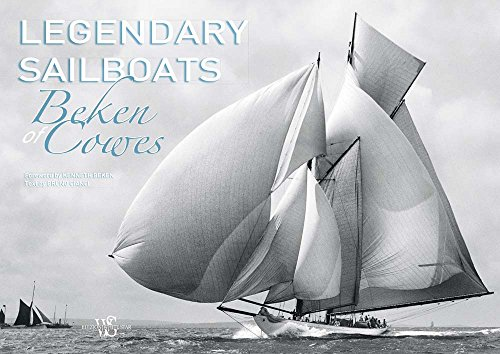 Legendary Sailboats (Beken Marine Photography)