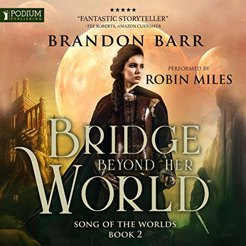 Bridge Beyond Her World audiobook cover art