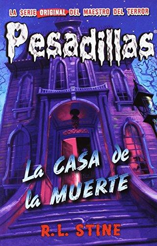 Pesadillas 17. La Casa De La Muerte