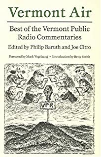 Vermont Air: Best of the Vermont Public Radio Commentaries